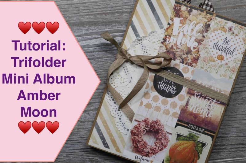 Tutorial Trifolder Mini Album Tri- fold Card Folio Paper-Craft-Set von Amber Moon Scrapbook1