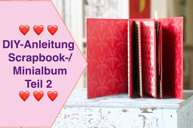DIY-Anleitung : Tutorial- Scrapbook-: Minialbum Teil 2