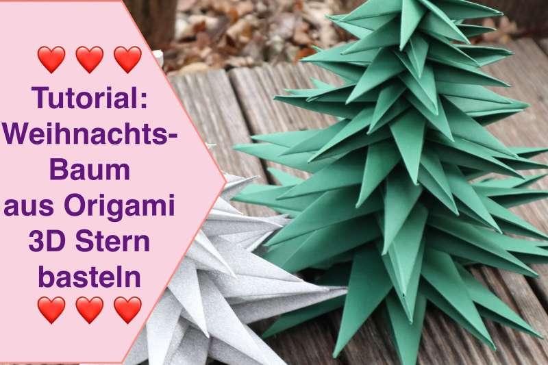 Tutorial Weihnachtsbaum aus Weihnachtssterne basteln Action Geschenkpapier Origami 3D Stern falten