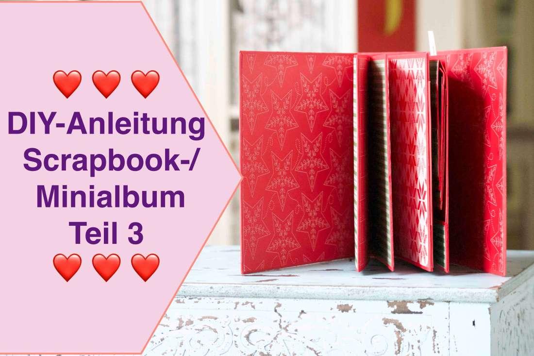 DIY-Anleitung : Tutorial- Scrapbook-: Minialbum Teil3