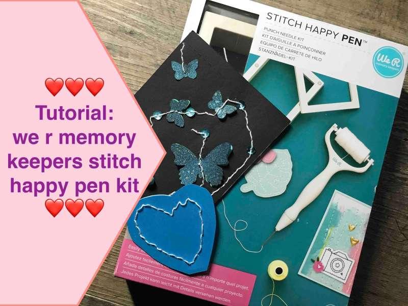 Tutorial- we r memory keepers stitch happy pen kit,deutsch Scrapbooking für Anfänger Basiswissen #5