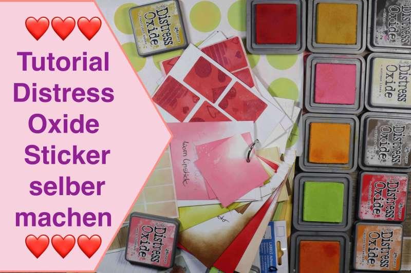 Distress Oxide, Action Etiketten, Sticker selbermachen, Scrapbooking für Anfänger Basiswissen #3