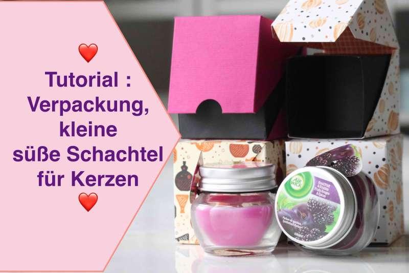 Tutorial :Verpackung, kleine süße Schachtel für Kerzen uvm. Stampin up!