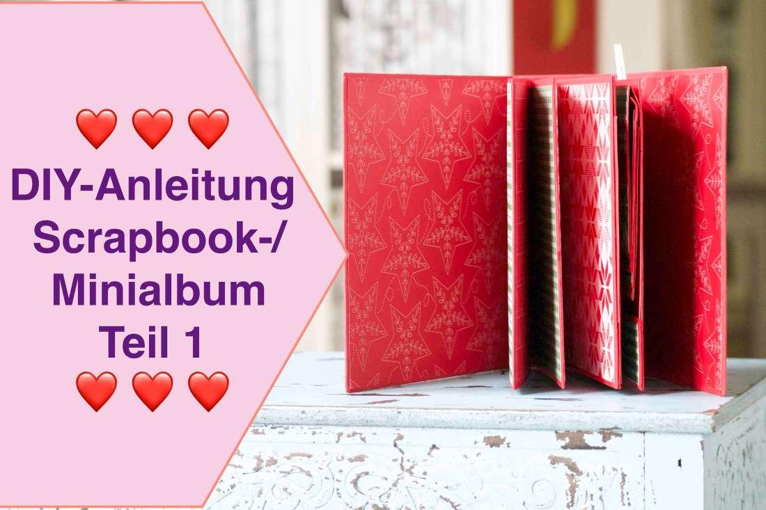 DIY-Anleitung / Tutorial: Scrapbook-/ Minialbum Teil 1 Umschlag leicht gemacht