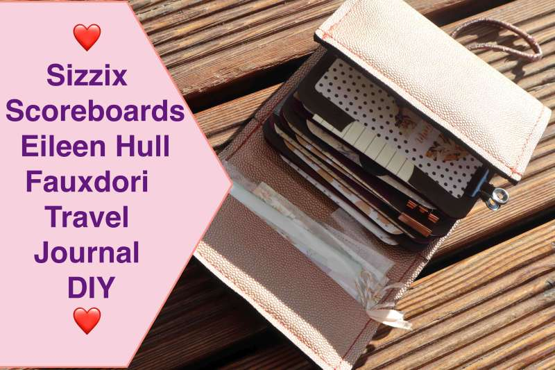 Sizzix Scoreboards XL Eileen Hull Fauxdori Travel Journal DIY Produktvorstellung Inspiration 2