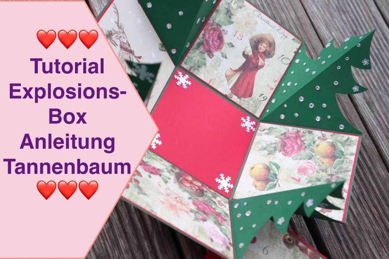 Tutorial Explosionsbox Anleitung Weihnachts Explosions-Box Tannenbaum