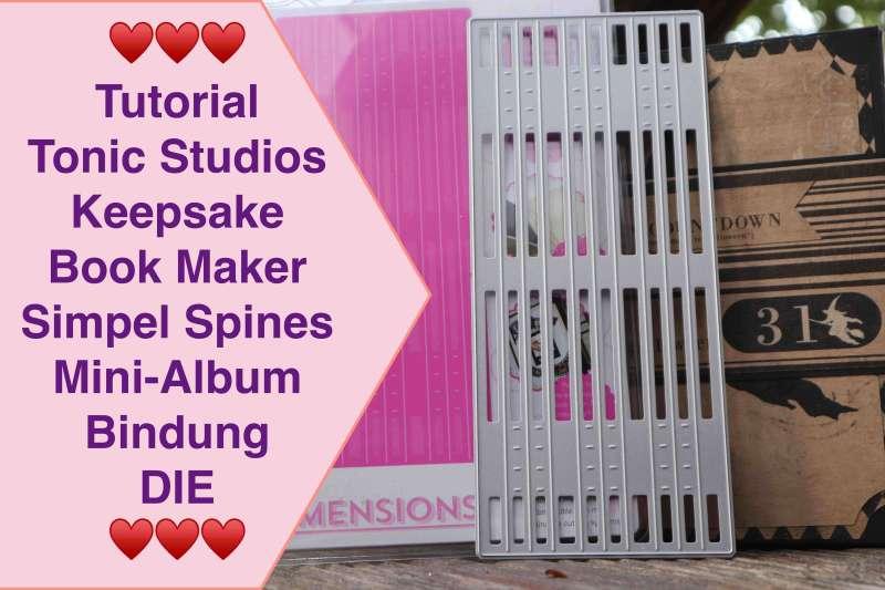 Tonic Studios Simple Spines Die Keepsake Book Maker Stanzschablonen Bindung Hidden Hinge