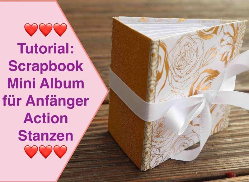 Tutorial Scrapbook für Anfänger, NEUE Action Stanzen, Scrapbook Mini-Album für Beginner, leicht
