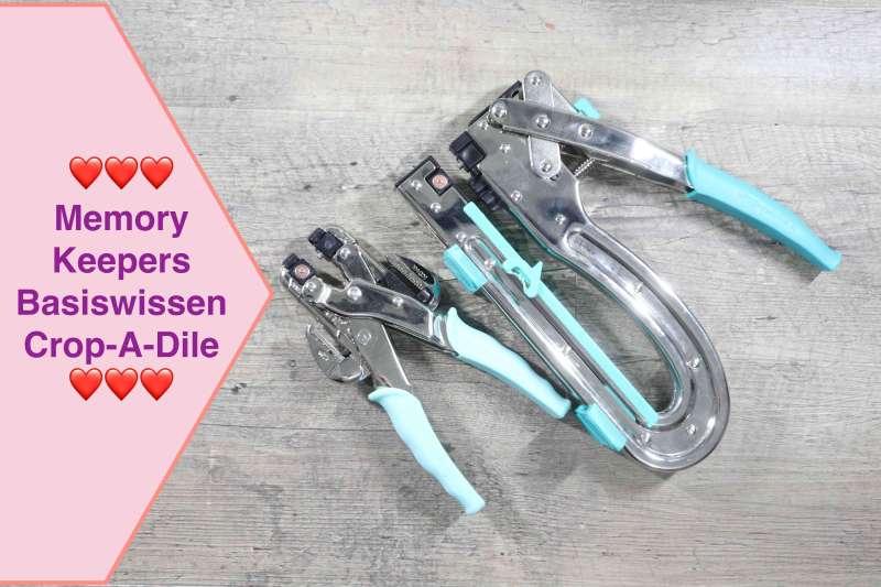 Tool Memory Keepers Crop-A-DileCrop a dile, Scrapbooking für Anfänger Basiswissen #1