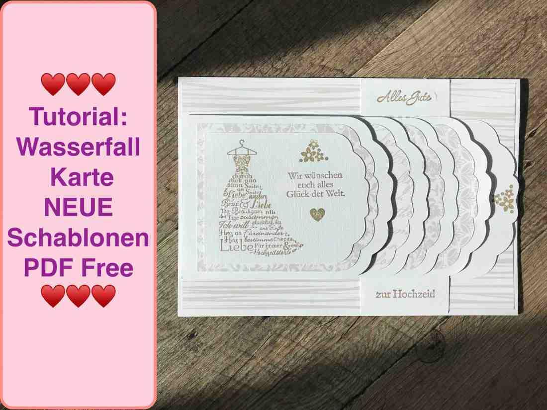 Tutorial Wasserfall Karte basteln, NEUE Schablonen PDF Free , Karte Hochzeit, Hochzeitskarte